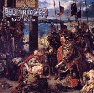 Now Playing - Page 6 Bolt_Thrower-The_IVth_Crusade_cover